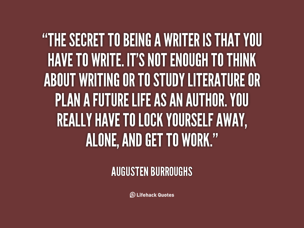 Quote about writing by Augusten Burroughs
